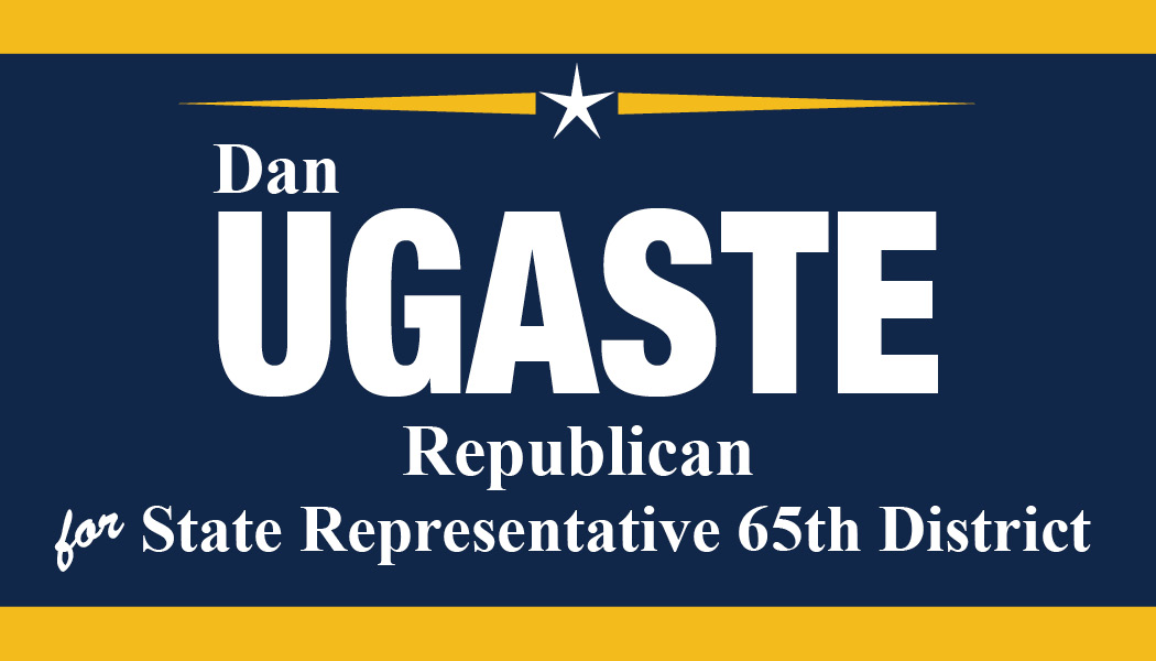 Dan Ugaste for State Representative